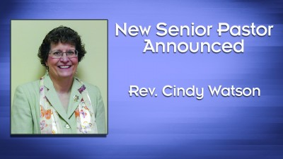 Rev. Cindy Watson Appointed Senior Pastor