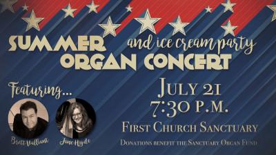Summer Organ Concert & Ice Cream Party