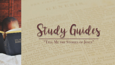 """Tell Me the Stories of Jesus"" Study Guides"