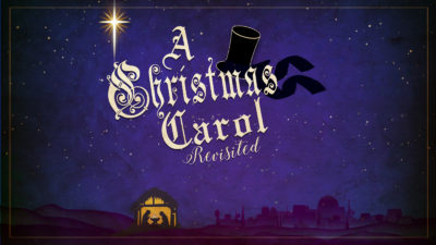 A Christmas Carol Revisited