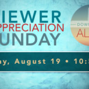 Downtown Alive Viewer Appreciation Sunday!