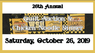 26th Annual Quilt Auction & Chicken Noodle Dinner